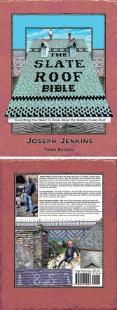 The Slate Roof Bible 3rd Edition by Joseph Jenkins