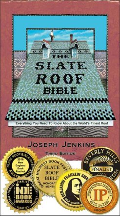 Slate Roof Bible, 3rd Edition